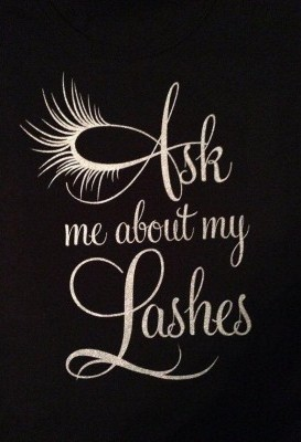 Ask me about my lashes!
